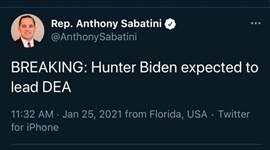 Kan een Twitter-schermafbeelding zijn van 1 persoon en de tekst 'Rep. Anthony Sabatini @AnthonySabatini BREAKING: Hunter Biden expected to lead DEA 11:32 AM Jan 25, 2021 from Florida, USA Twitter for iPhone'