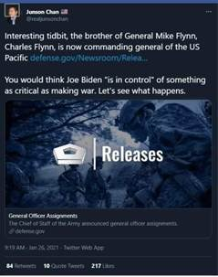 """Kan een afbeelding zijn van de tekst 'Junson Chan @realjunsonchan Interesting tidbit, the brother of General Mike Flynn, Charles Flynn, IS now commanding general of the US Pacific S You would think Joe Biden """"is in control"""" of something as critical as making war. Let's see what happens. Releases General Officer Assignments Army announcedgnera.oficerainments. TwitteWeb 10 217'"""